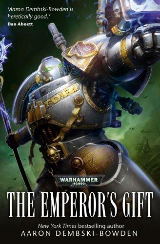 9781849703970: The Emperor's Gift (Warhammer 40,000: Grey Knights)