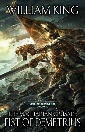 9781849704021: Fist of Demetrius (Warhammer 40,000: The Macharian Crusade)
