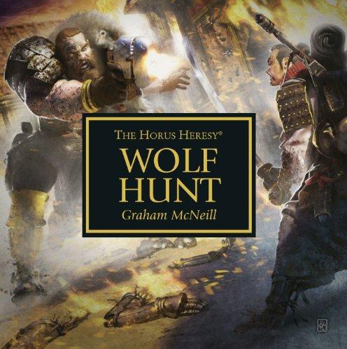 Wolf Hunt (The Horus Heresy): McNeill, Graham