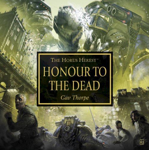 9781849704816: Honour to the Dead (The Horus Heresy)