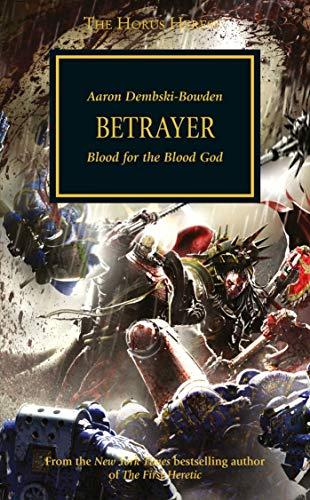 9781849704960: Betrayer (The Horus Heresy)