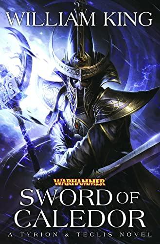 9781849705172: Sword of Caledor (Tyrion & Teclis)