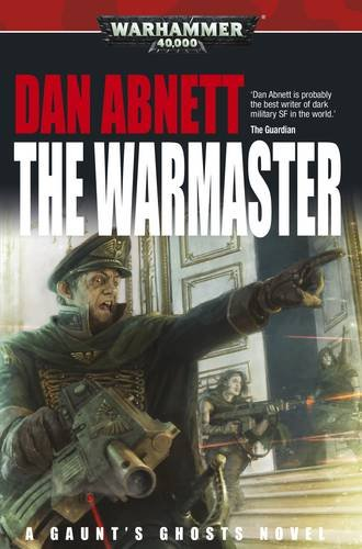 9781849705301: The Warmaster (Gaunt's Ghosts)