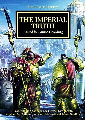 9781849705417: The Imperial Truth [2013 Horus Heresy Weekender Limited Edition]: The Horus Heresy Anthology Novella Hardcover (Warhammer 40,000 40K 30K)