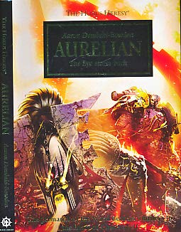 9781849705691: Aurelian: The Eye Stares Back - The Horus Heresy Novella Hardcover (Warhammer 40,000 40K 30K)