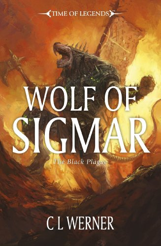 9781849705790: WARHAMMER WOLF OF SIGMAR (Time of Legends: The Black Plague)