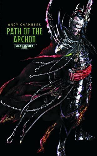9781849705912: Path of the Archon (Dark Eldar Path)