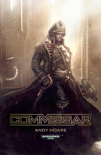 9781849706162: Commissar (Warhammer 40,000 Novels)