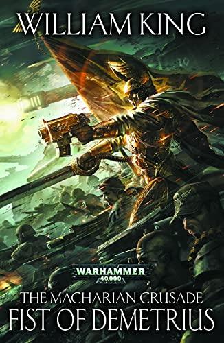 9781849706445: The Fist of Demetrius (The Macharian Crusade)