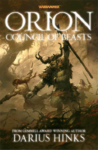 9781849706759: Orion: The Council of Beasts (Warhammer Novels)