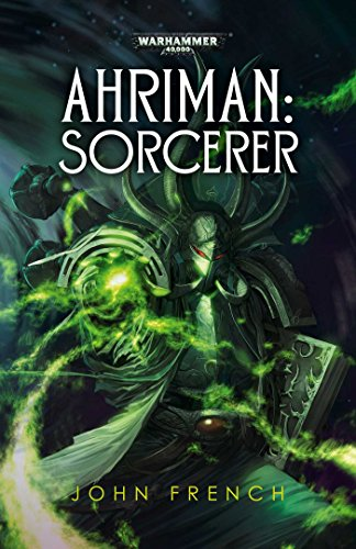 Ahriman: Sorcerer (Warhammer 40,000): French, John