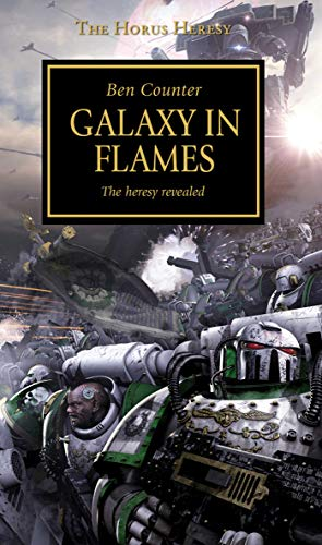 9781849707534: Galaxy in Flames (The Horus Heresy)