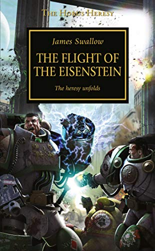 9781849708036: The Flight of the Eisenstein (The Horus Heresy)