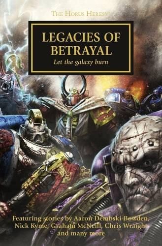 9781849708364: Legacies of Betrayal (Horus Heresy)