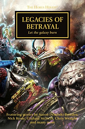 9781849708371: Legacies of Betrayal (The Horus Heresy)