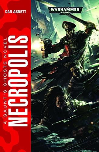 9781849709576: WARHAMMER 40K NECROPOLIS (Gaunt's Ghosts)