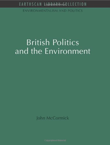9781849710077: British Politics and the Environment
