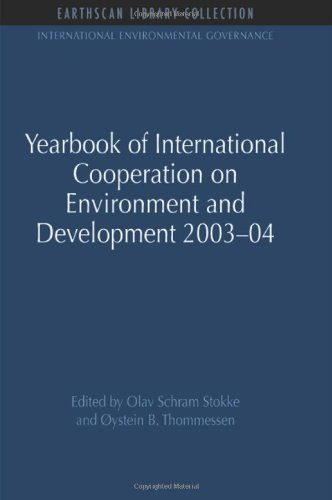 9781849710565: Yearbook of International Cooperation on Environment and Development 2003-04 (International Environmental Governance Set)
