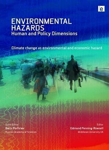 9781849710893: 8-3: Climate Change as Environmental and Economic Hazard (Environmental Hazards Series)