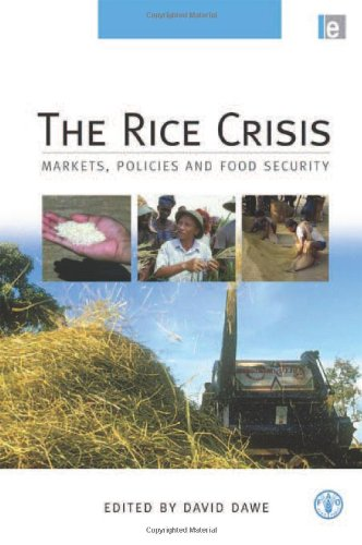 The Rice Crisis: Markets, Policies and Food Security (Hardback)