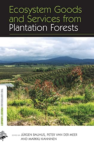 9781849711685: Ecosystem Goods and Services from Plantation Forests (The Earthscan Forest Library)