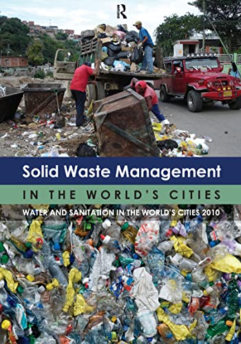 9781849711692: Solid Waste Management in the World's Cities: Water and Sanitation in the World's Cities 2010