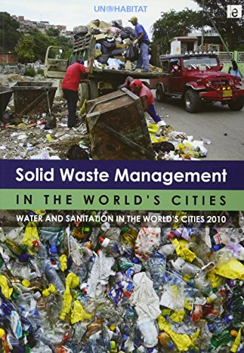 9781849711708: Solid Waste Management in the World's Cities: Water and Sanitation in the World's Cities 2010