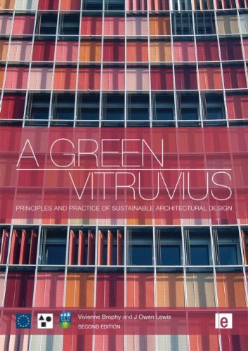 9781849711913: A Green Vitruvius: Principles and Practice of Sustainable Architectural Design