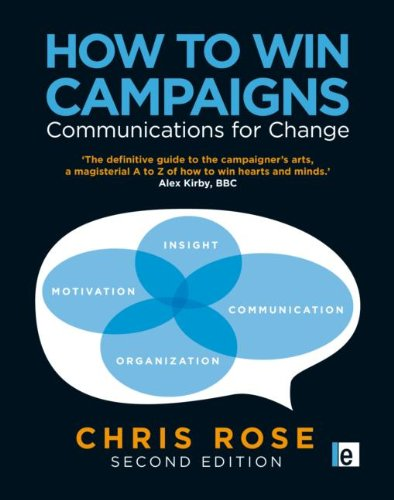 9781849711937: How to Win Campaigns: Communications for Change
