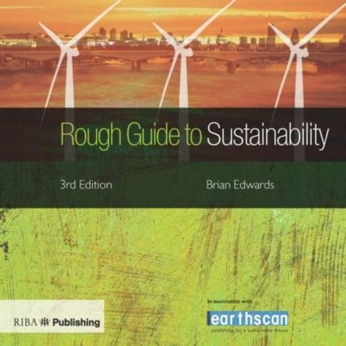 Rough Guide to Sustainability 3rd edition: A: Edwards, Brian
