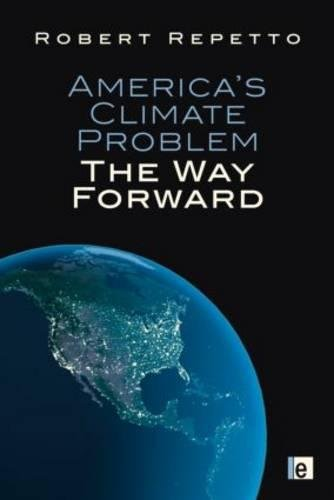 9781849712149: America's Climate Problem: The Way Forward