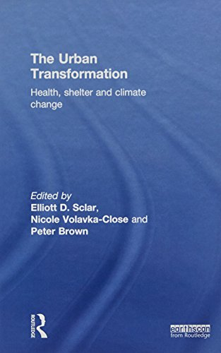 9781849712156: The Urban Transformation: Health, Shelter and Climate Change