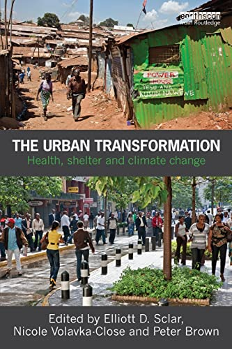 9781849712163: The Urban Transformation: Health, Shelter and Climate Change