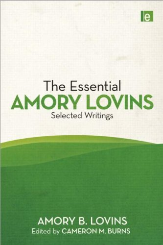 9781849712262: The Essential Amory Lovins: Selected writings