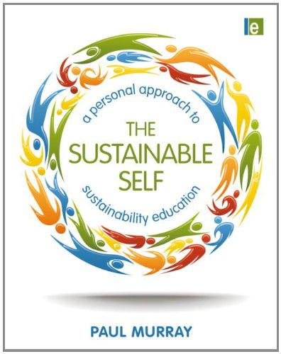 9781849712392: The Sustainable Self: A Personal Approach to Sustainability Education