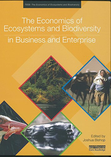 The Economics of Ecosystems and Biodiversity in Business and Enterprise (Hardback): Unep