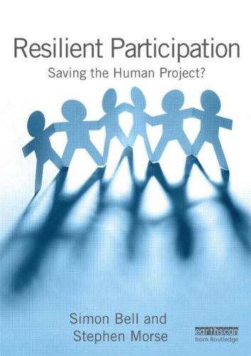 Resilient Participation: Saving the Human Project? (9781849712552) by Simon Bell; Stephen Morse