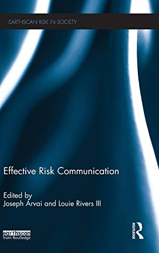 9781849712644: Effective Risk Communication (Earthscan Risk in Society)