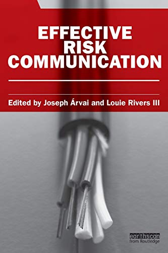 9781849712651: Effective Risk Communication (Earthscan Risk in Society)