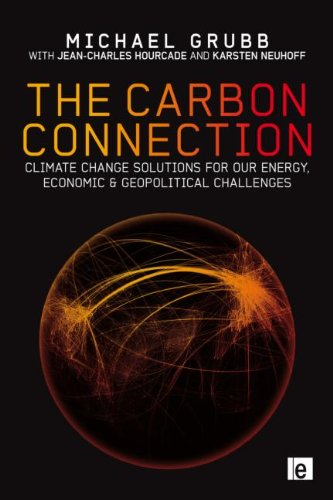 9781849712842: The Carbon Connection: Climate Change Solutions for our Energy, Economic and Geopolitical Challenges