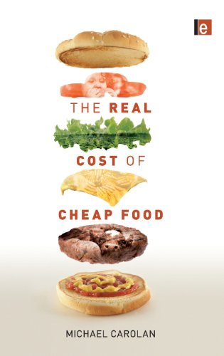 9781849713207: The Real Cost of Cheap Food (Routledge Studies in Food, Society and the Environment)