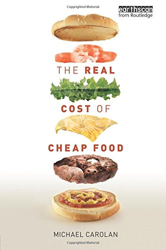 9781849713214: The Real Cost of Cheap Food (Routledge Studies in Food, Society and the Environment)