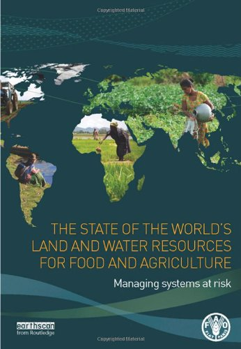 9781849713269: The State of the World's Land and Water Resources for Food and Agriculture: Managing Systems at Risk