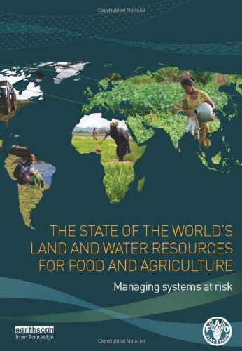 9781849713276: The State of the World's Land and Water Resources for Food and Agriculture: Managing Systems at Risk