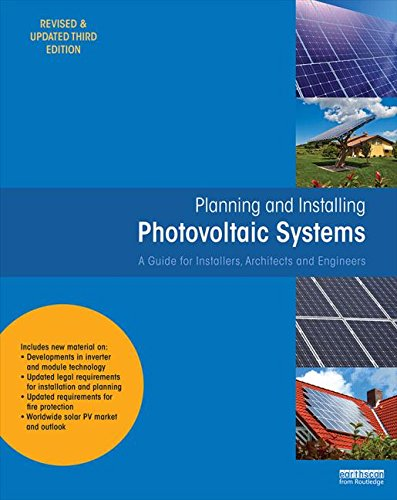 9781849713436: Planning and Installing Photovoltaic Systems: A Guide for Installers, Architects and Engineers