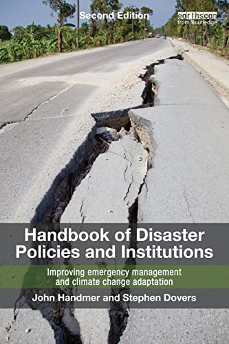 Handbook of Disaster Policies and Institutions: Improving Emergency Management and Climate Change ...