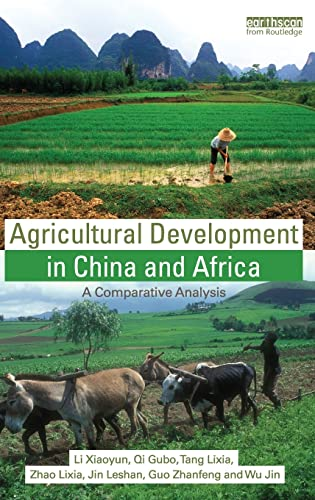 Agricultural Development in China and Africa: A: Xiaoyun, Li, Gubo,