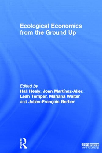 9781849713986: Ecological Economics from the Ground Up