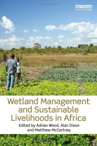 9781849714112: Wetland Management and Sustainable Livelihoods in Africa