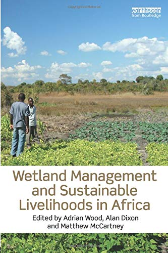9781849714129: Wetland Management and Sustainable Livelihoods in Africa